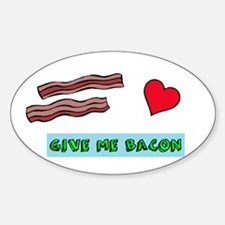 Give me bacon Decal