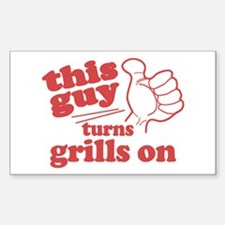 This Guy Turns Grills Decal