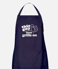 This Guy Turns Grills On Apron (dark)