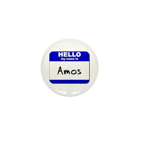 hello my name is amos Mini Button