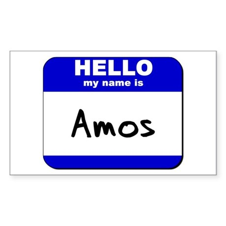 hello my name is amos Rectangle Sticker