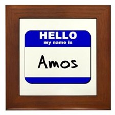 hello my name is amos  Framed Tile
