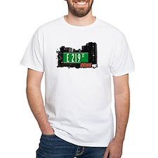 E 219 St, Bronx, NYC Shirt