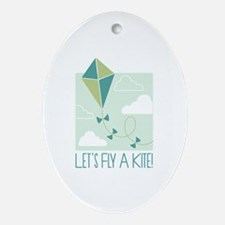 Lets Fly A Kite Ornament (Oval)
