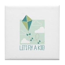 Lets Fly A Kite Tile Coaster