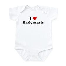 I Love Early music Infant Bodysuit