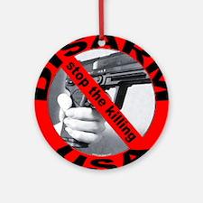 DISARM USA - STOP THE KILLING Ornament (Round)