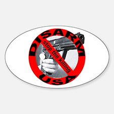DISARM USA - STOP THE KILLING Oval Decal