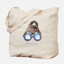 Birdwatcher Bird Watching You Humor Tote Bag