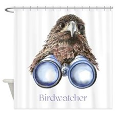 Birdwatcher Bird Watching You Humor Shower Curtain