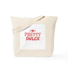 Dulce Tote Bag