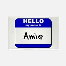 hello my name is amie Rectangle Magnet