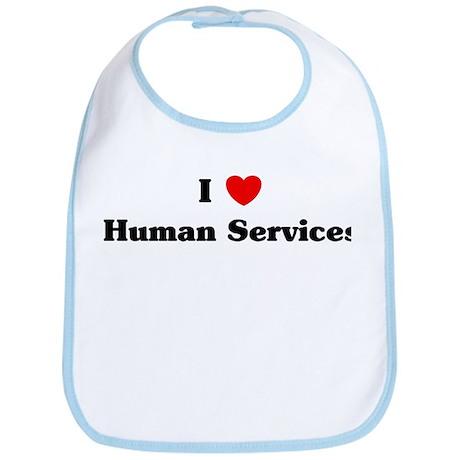 I Love Human Services Bib