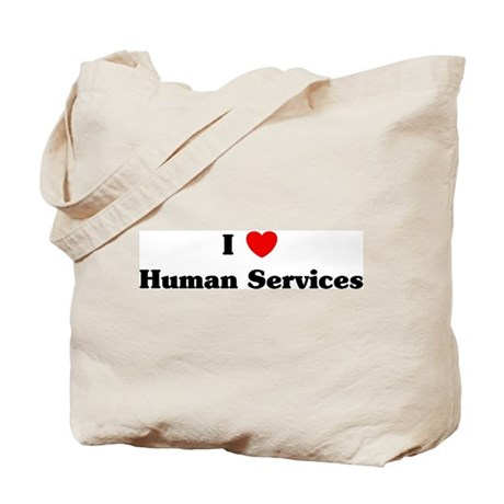 I Love Human Services Tote Bag
