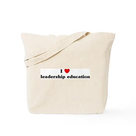 I Love leadership education Tote Bag