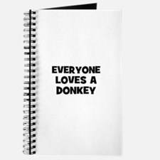 everyone loves a donkey Journal