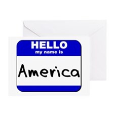 hello my name is america  Greeting Cards (Package