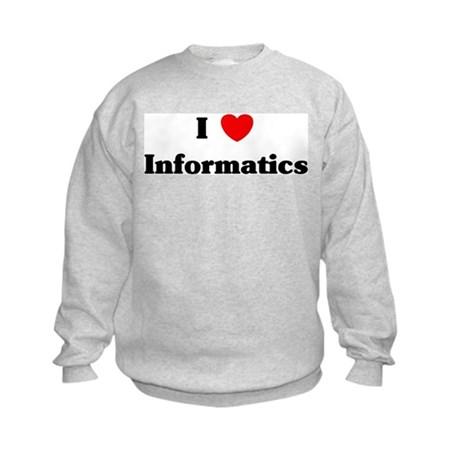I Love Informatics Kids Sweatshirt
