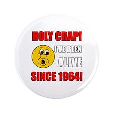 "1964 Holy Crap 3.5"" Button"
