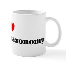 I Love Linnaean taxonomy Mug