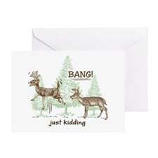 Bang! Just Kidding! Hunting Humor Greeting Card