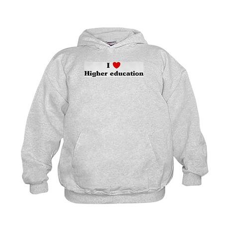 I Love Higher education Kids Hoodie
