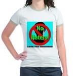 No Haters Love Thy Neighbor Jr. Ringer T-Shirt