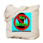 No Haters Love Thy Neighbor Tote Bag