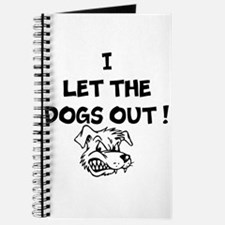 I Let the Dogs Out Journal