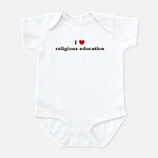 I Love religious education Infant Bodysuit