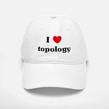 I Love topology Baseball Baseball Cap