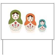 Matryoshka Russian Dolls Yard Sign