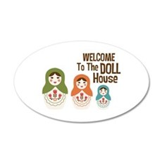 WELCOME TO THE DOLL HOUSE Wall Decal