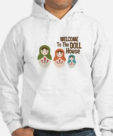 WELCOME TO THE DOLL HOUSE Hoodie
