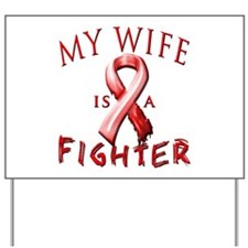 My Wife Is A Fighter Red Yard Sign