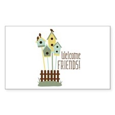 Welcome Friends Decal