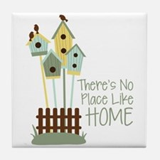Theres no Place Like HOME Tile Coaster