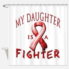 My Daughter Is A Fighter Red Shower Curtain
