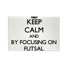 Keep calm by focusing on Futsal Magnets