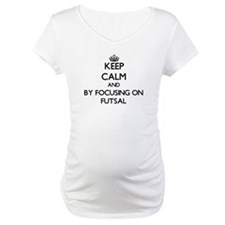 Keep calm by focusing on Futsal Shirt