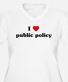 I Love public policy T-Shirt
