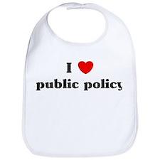 I Love public policy Bib