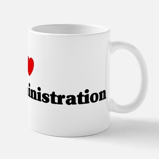 I Love public administration Mug