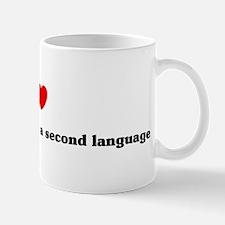 I Love teaching English as a  Mug