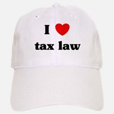I Love tax law Baseball Baseball Cap