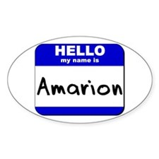 hello my name is amarion Oval Decal