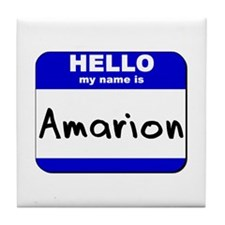 hello my name is amarion  Tile Coaster