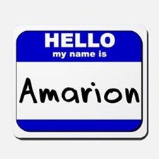 hello my name is amarion  Mousepad
