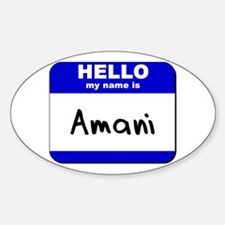 hello my name is amani Oval Decal
