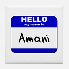 hello my name is amani  Tile Coaster